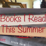 Books I Read This Summer