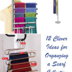 12 Clever Ideas for Organizing a Scarf Collection